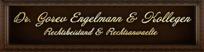 Адвокатская канцелярия «Доктор Горев, Энгельман и коллеги» (Dr. Gorev, Engelmann & Kollegen)
